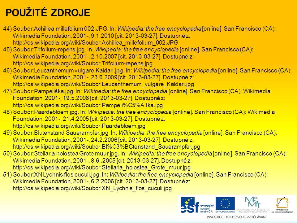 POUŽITÉ ZDROJE 44) Soubor:Achillea millefolium 002.JPG. In: Wikipedia: the free encyclopedia [online]. San Francisco (CA):